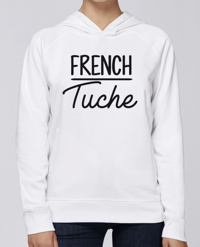 Sweat Capuche Femme Stanley Base French Tuche par FRENCHUP-MAYO