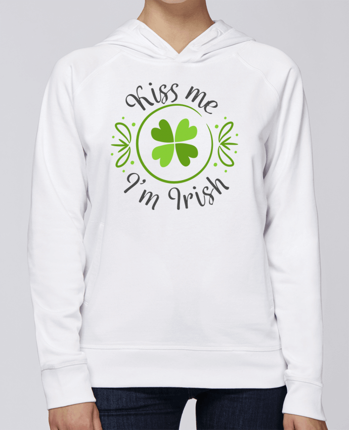 Sweat Capuche Femme Stanley Base Kiss me I'm Irish par tunetoo