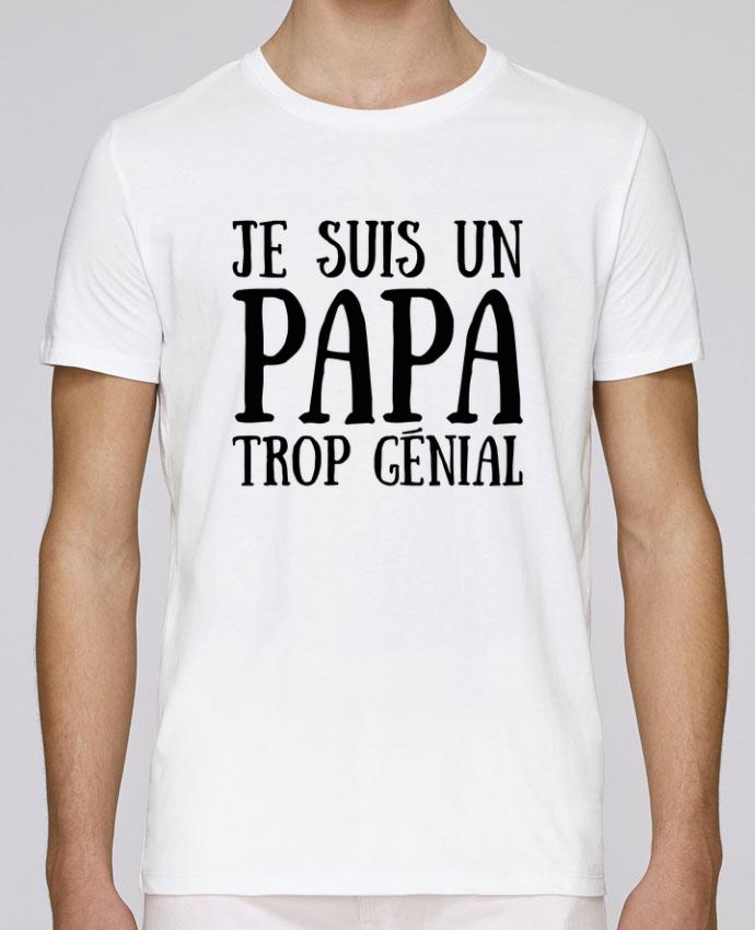 T-Shirt Col Rond Stanley Leads Je suis un papa trop génial par tunetoo