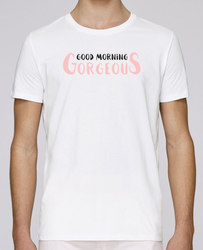 T-Shirt Col Rond Stanley Leads Good morning gorgeous par tunetoo