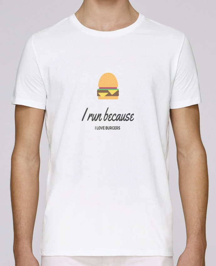 T-Shirt Col Rond Stanley Leads I run because I love burgers par Dream & Inspire