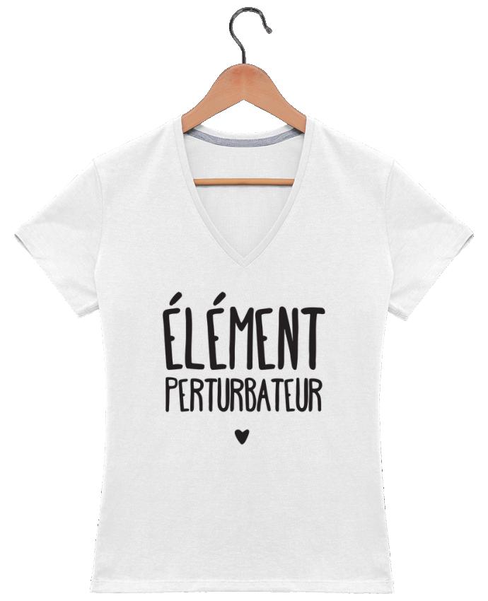 T-shirt Col V Femme 180 gr Elément perturbateur par tunetoo