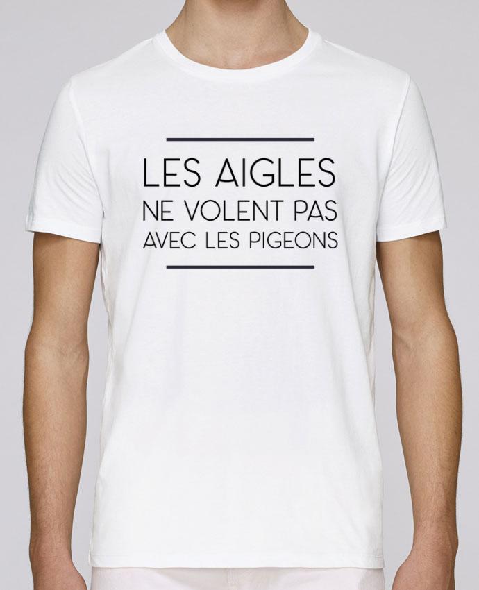 T-Shirt Col Rond Stanley Leads Les aigles ne volent pas avec les pigeons par WBang