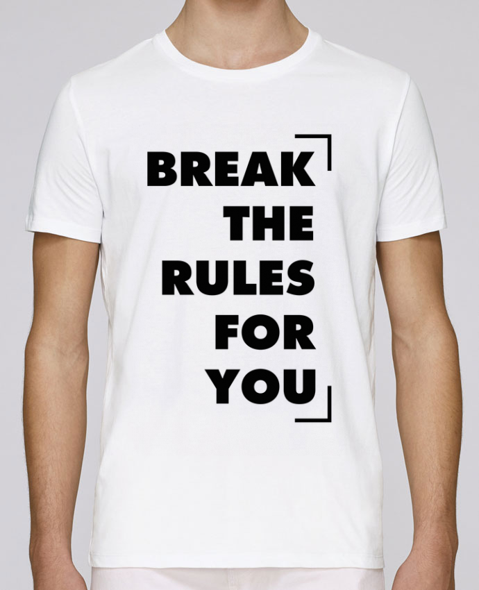 T-Shirt Col Rond Stanley Leads Break the rules for you par tunetoo