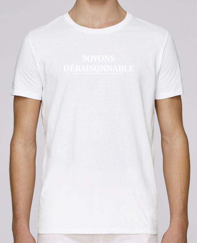 T-Shirt Col Rond Stanley Leads Soyons déraisonnable par tunetoo