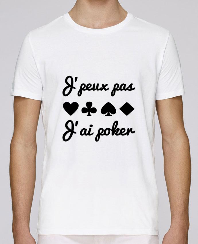 T-Shirt Col Rond Stanley Leads J'peux pas j'ai poker par Benichan