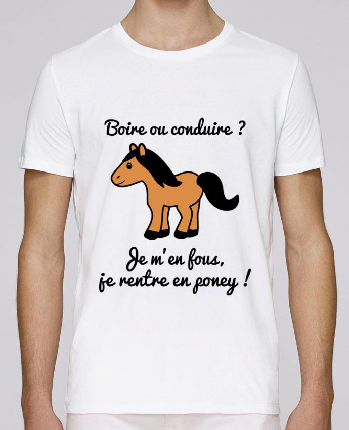 T-Shirt Col Rond Stanley Leads Boire ou conduire, je m'en fous je rentre en poney, humour, alcool, drôle par Benichan