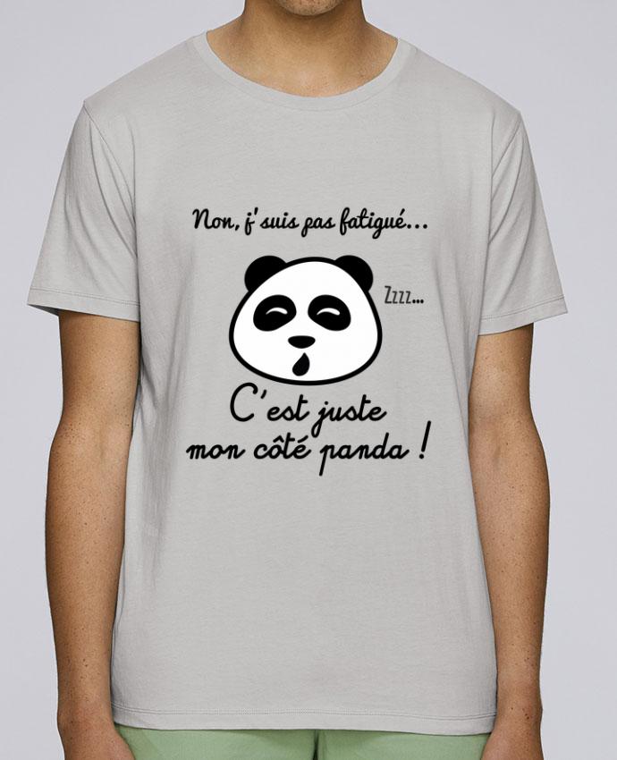 T-Shirt Col Rond Stanley Leads Non j'suis pas fatigué c'est mon côté panda par Benichan