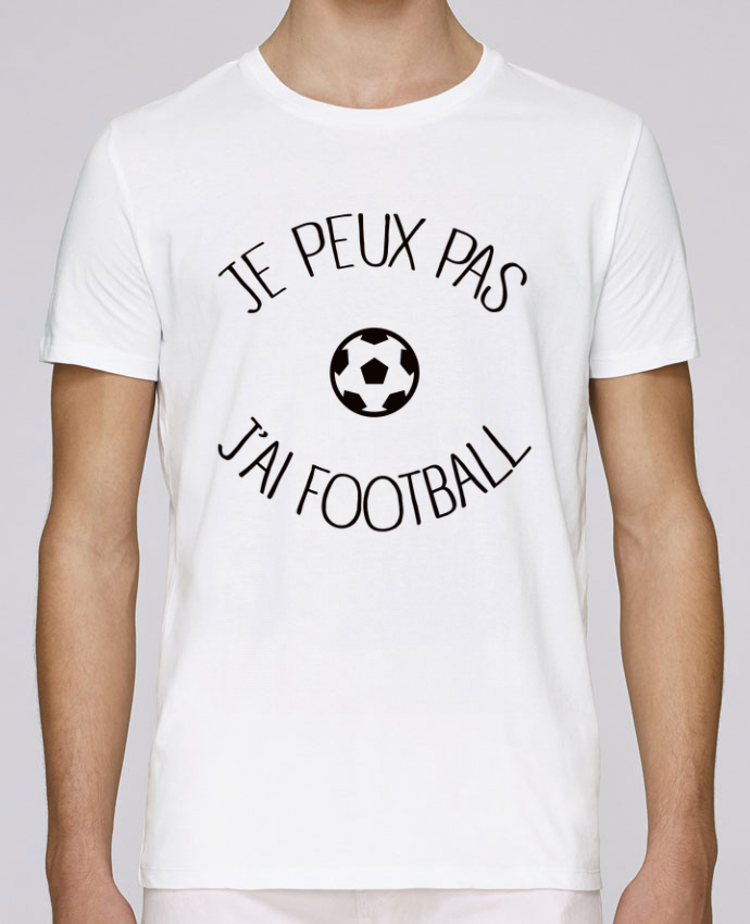 T-Shirt Col Rond Stanley Leads Je peux pas j'ai Football par Freeyourshirt.com