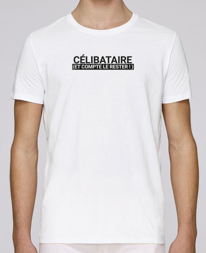 T-Shirt Col Rond Stanley Leads Célibataire et compte le rester ! par tunetoo