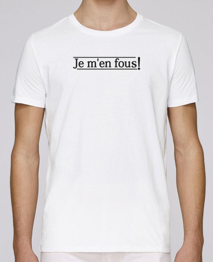 T-Shirt Col Rond Stanley Leads Je m'en fous ! par tunetoo