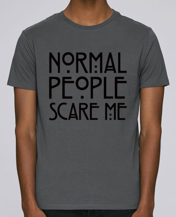 T-Shirt Col Rond Stanley Leads Normal People Scare Me par Freeyourshirt.com