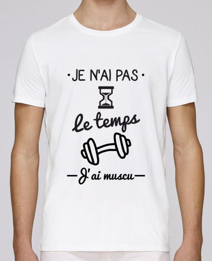 T-Shirt Col Rond Stanley Leads Pas le temps, j'ai muscu, tee shirt musculation par Benichan