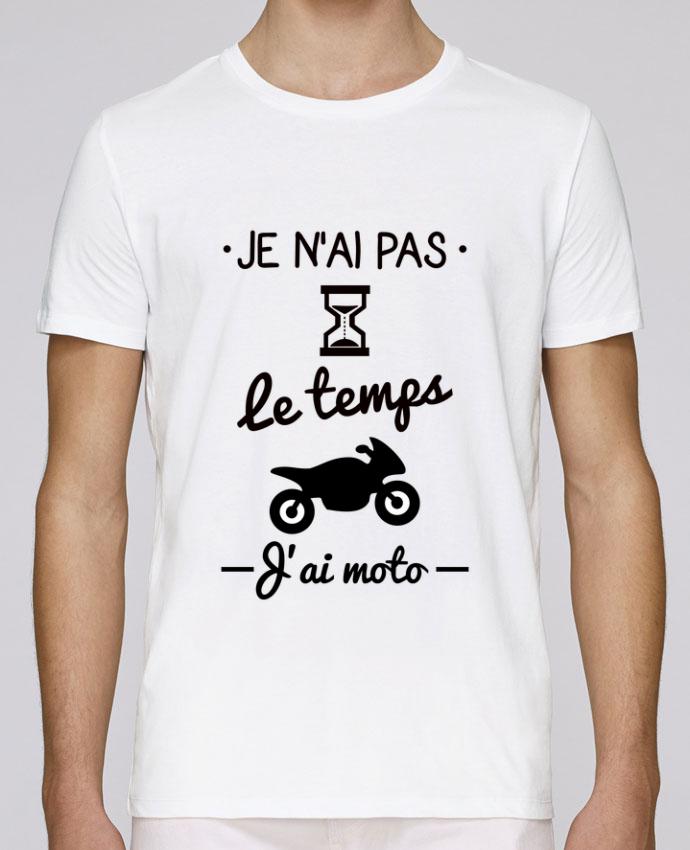T-Shirt Col Rond Stanley Leads Pas le temps j'ai moto, motard par Benichan