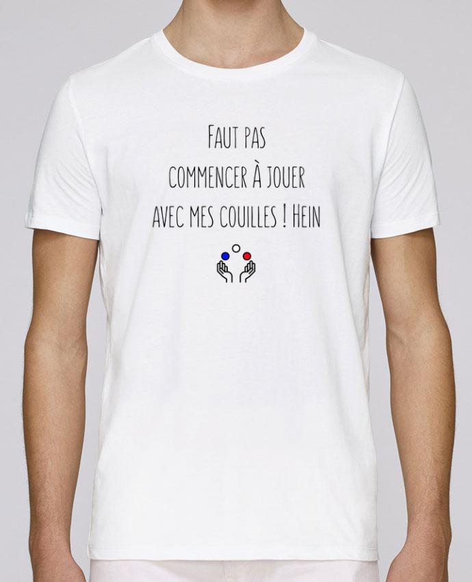 T-Shirt Col Rond Stanley Leads Faut pas commencer à jouer avec mes couilles ! Hein par tunetoo