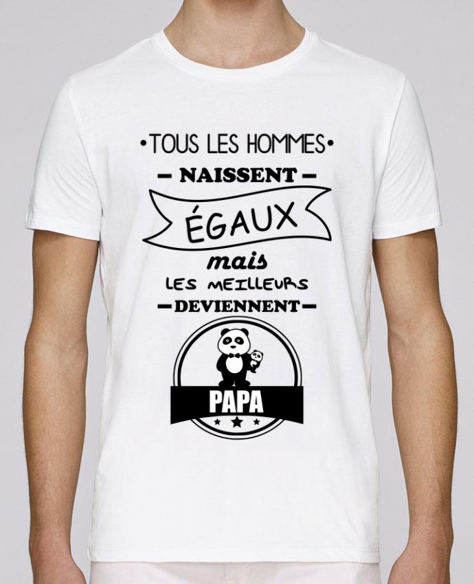 T-Shirt Col Rond Stanley Leads Tous les hommes naissent égaux mais les meilleurs deviennent papa, père, papas par Benichan
