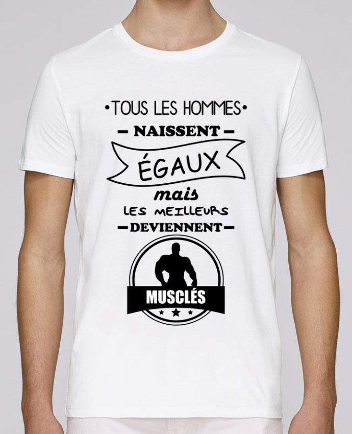 T-Shirt Col Rond Stanley Leads Tous les hommes naissent égaux mais les meilleurs deviennent musclés, musclé, musculation pa