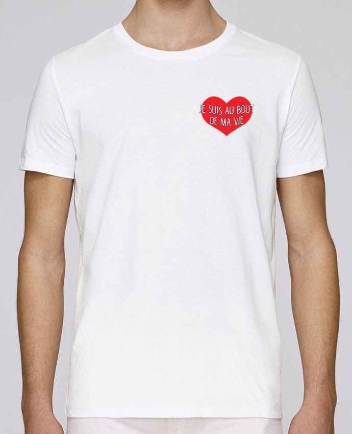 T-Shirt Col Rond Stanley Leads Je suis au bout de ma vie par tunetoo