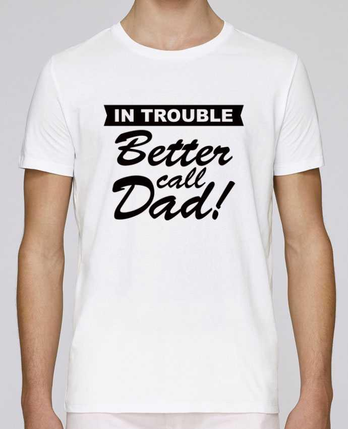 T-Shirt Col Rond Stanley Leads Better call dad par Freeyourshirt.com