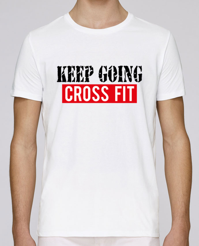 T-Shirt Col Rond Stanley Leads Keep going ! Crossfit par tunetoo