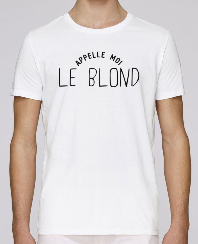 T-Shirt Col Rond Stanley Leads Appelle moi le blond par tunetoo
