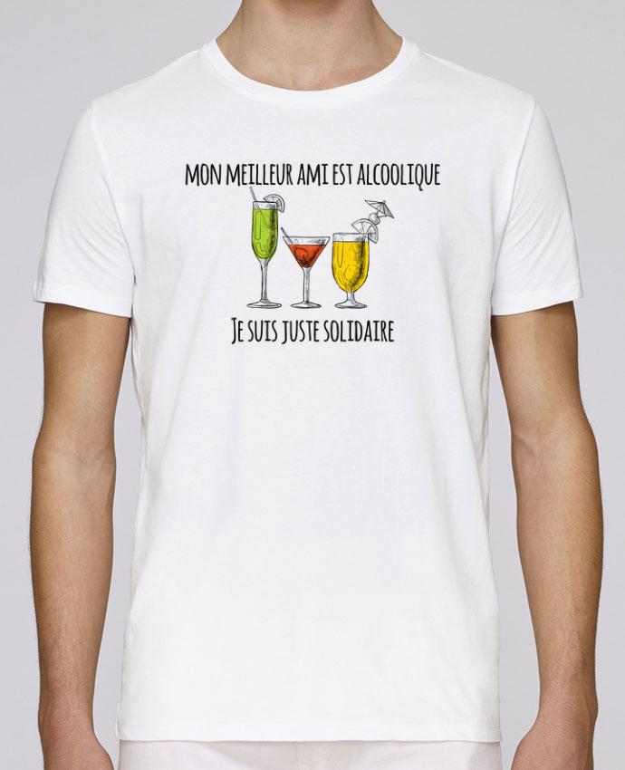 T-Shirt Col Rond Stanley Leads Mon meilleur ami est alcoolique et je suis juste solidaire par tunetoo