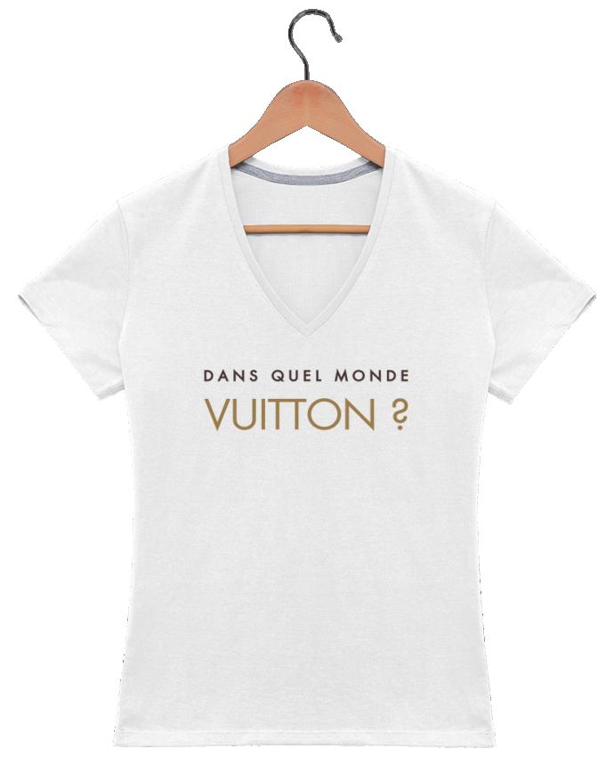 T-shirt Col V Femme 180 gr Dans quel monde Vuitton ? par tunetoo
