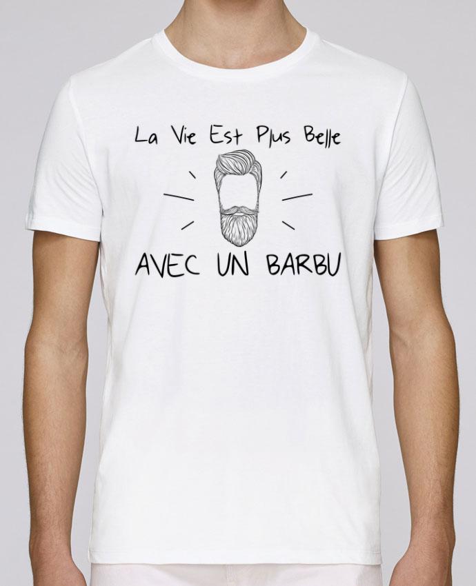 T-Shirt Col Rond Stanley Leads La vie est plus belle avec un barbu par tunetoo