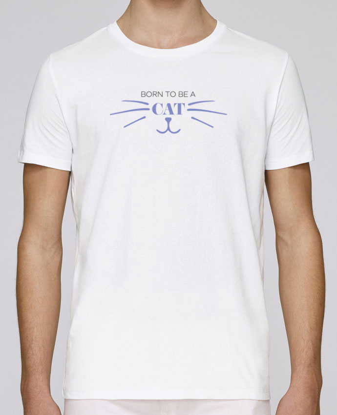 T-Shirt Col Rond Stanley Leads Born to be a cat par tunetoo