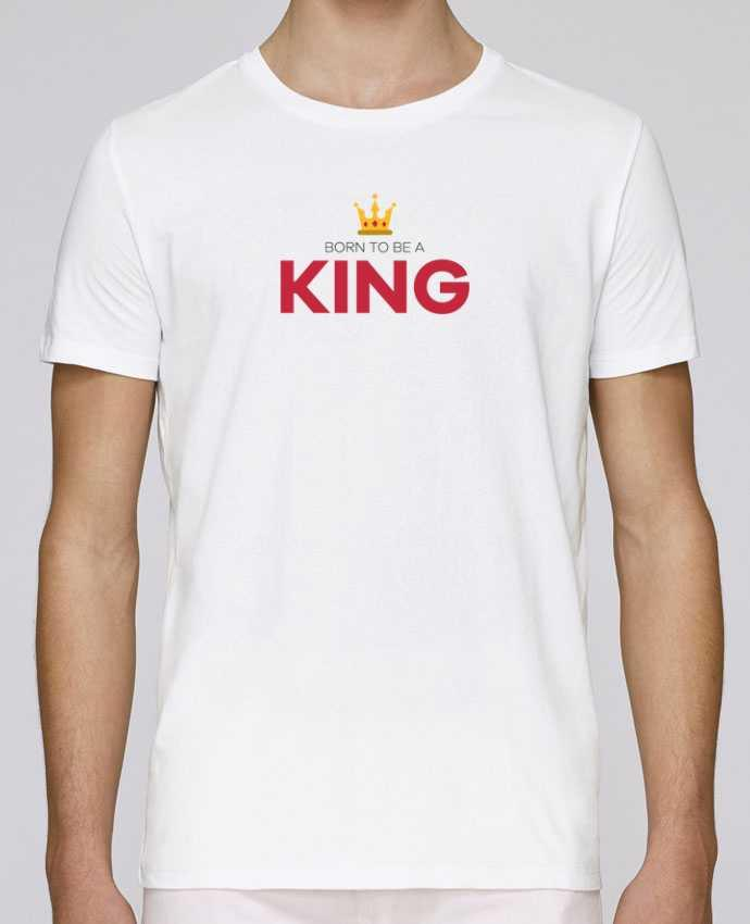 T-Shirt Col Rond Stanley Leads Born to be a king par tunetoo