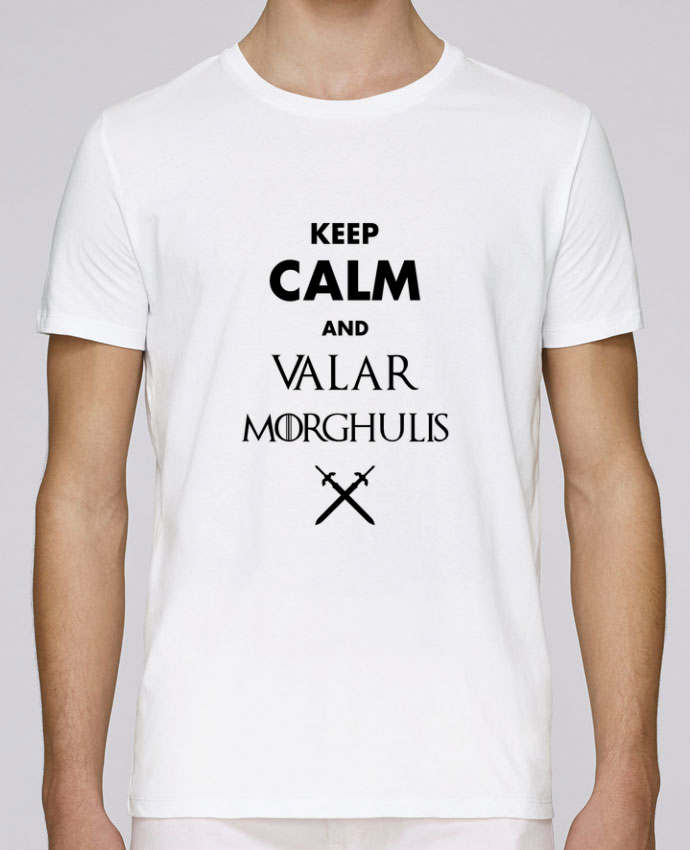 T-Shirt Col Rond Stanley Leads Keep calm and Valar Morghulis par tunetoo
