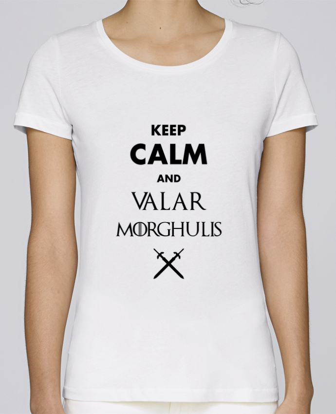T-shirt Femme Stella Loves Keep calm and Valar Morghulis par tunetoo