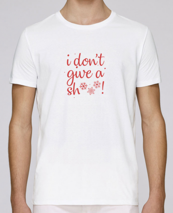T-Shirt Col Rond Stanley Leads I don\'t give a sh*** ! par Nana