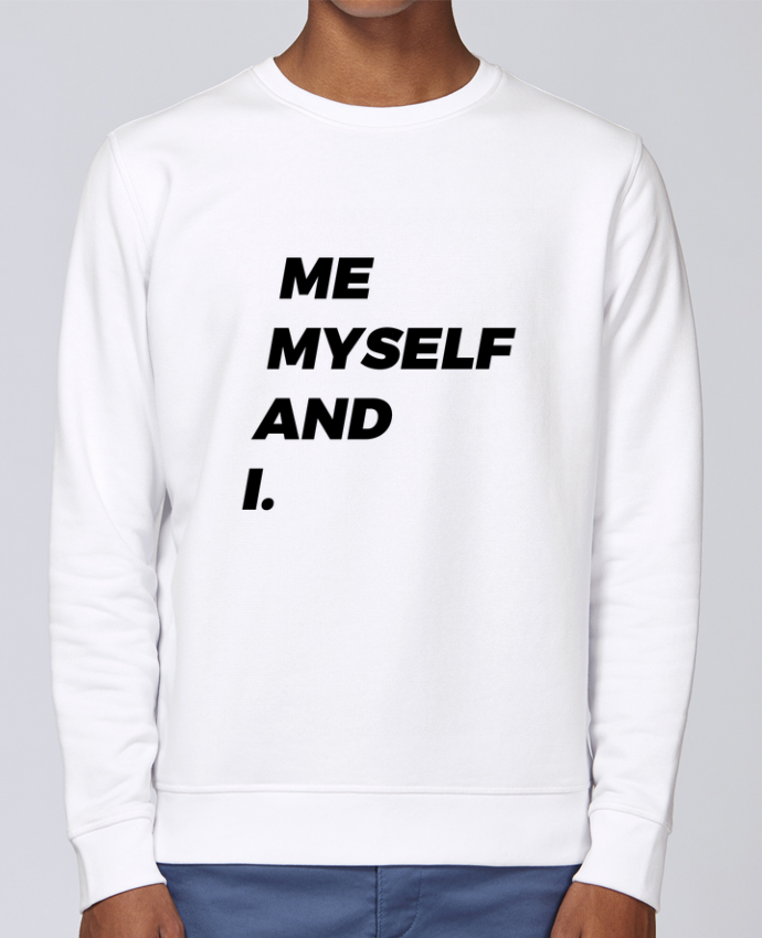 Sweat Col rond Unisex Stanley Stella Rise me myself and i. par tunetoo