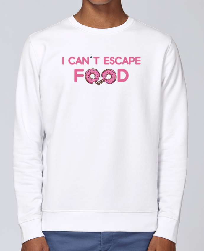 Sweat Col rond Unisex Stanley Stella Rise I can't escape food par tunetoo