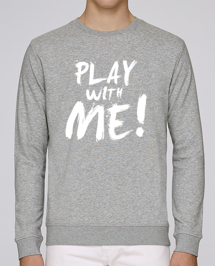 Sweat Col rond Homme Stanley Stella Rise Play with me ! par tunetoo