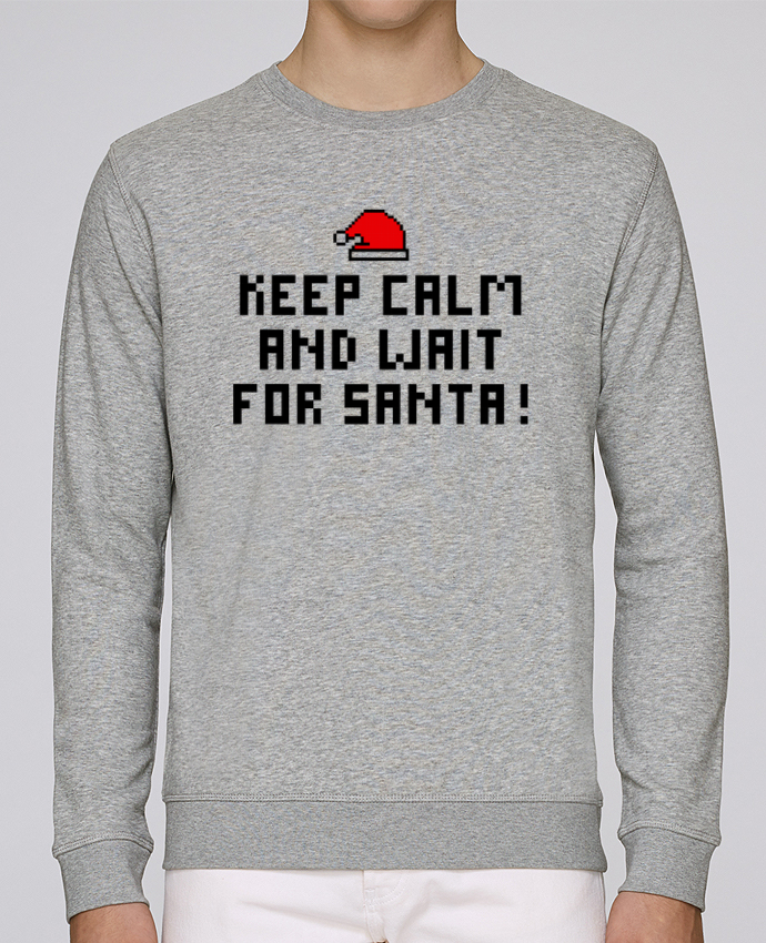 Sweat Col rond Unisex Stanley Stella Rise Keep calm and wait for Santa ! par tunetoo