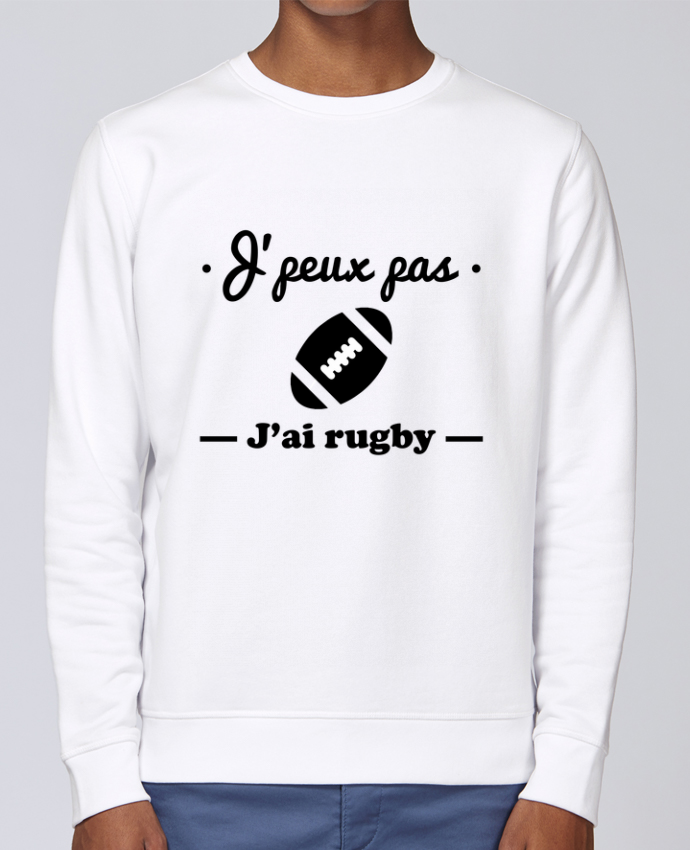 Sweat Col rond Unisex Stanley Stella Rise J'peux pas j'ai rugby par Benichan
