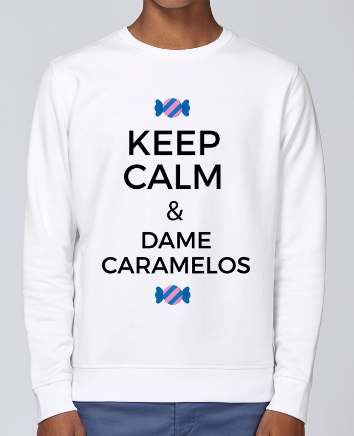 Sweat Col rond Unisex Stanley Stella Rise Keep Calm and Dame Caramelos par tunetoo