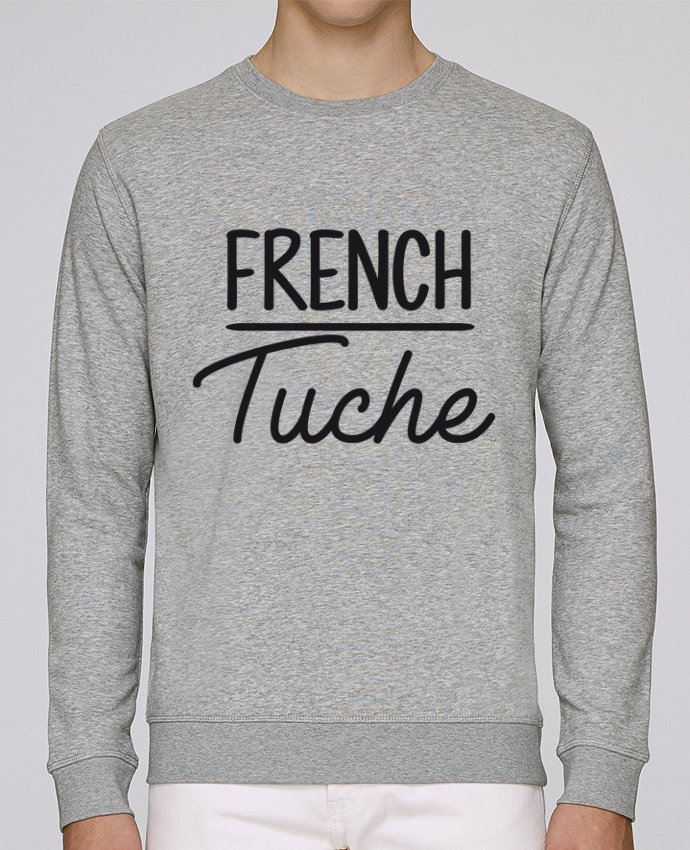 Sweat Col rond Unisex Stanley Stella Rise French Tuche par FRENCHUP-MAYO