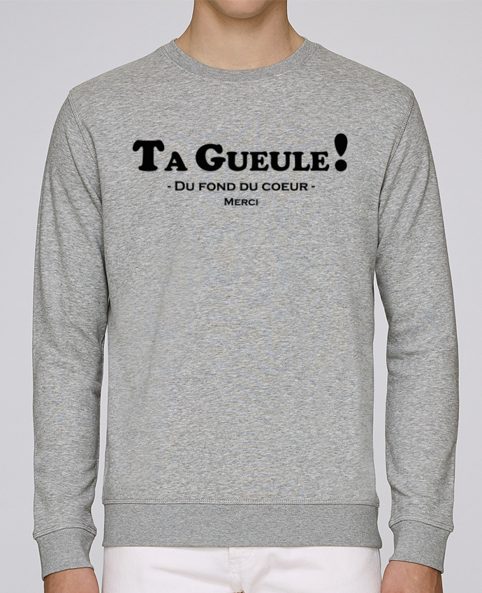 Sweat Col rond Homme Stanley Stella Rise Ta geule ! par tunetoo
