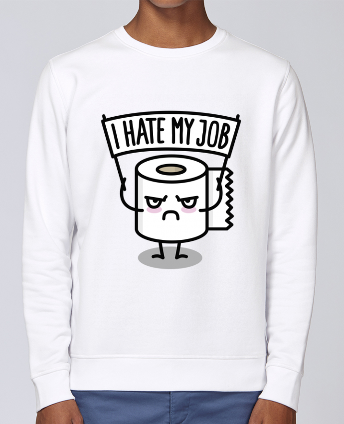 Sweat Col rond Unisex Stanley Stella Rise I hate my job par LaundryFactory