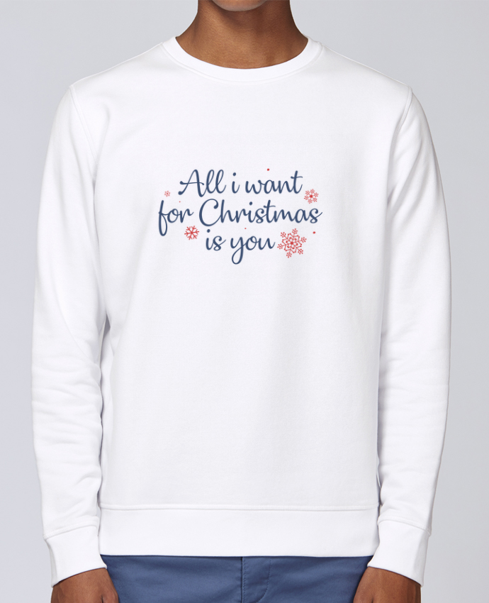 Sweat Col rond Unisex Stanley Stella Rise All i want for christmas is you par Nana