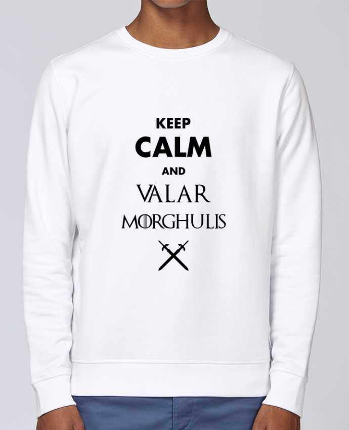 Sweat Col rond Unisex Stanley Stella Rise Keep calm and Valar Morghulis par tunetoo
