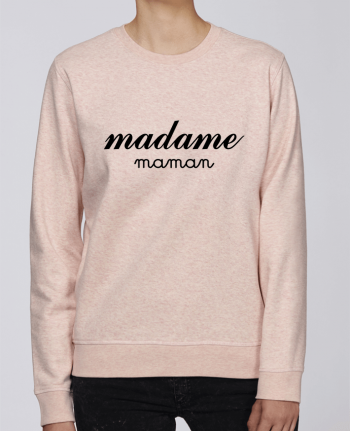 Sweat Col rond Unisexe Stanley Stella Rise Madame Maman par Freeyourshirt.com
