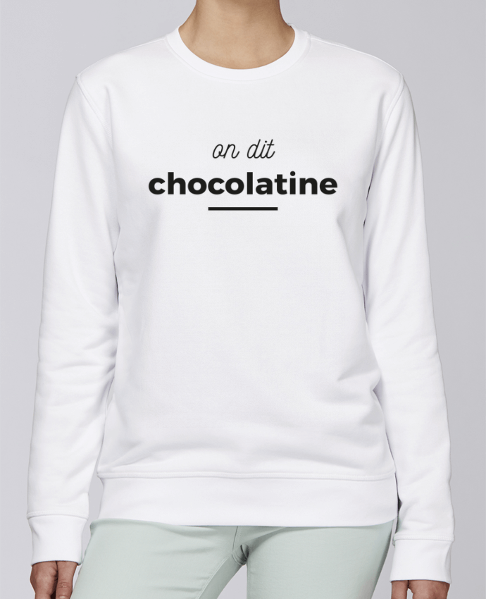 Sweat Col rond Unisexe Stanley Stella Rise On dit chocolatine par Ruuud