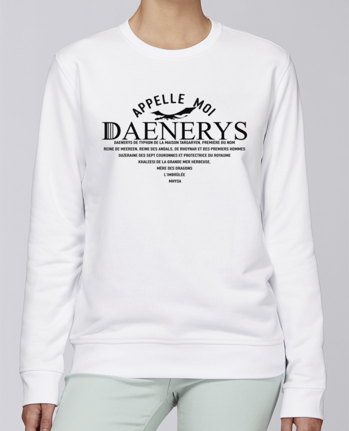 Sweat Col rond Unisexe Stanley Stella Rise Appelle moi Daenerys par tunetoo
