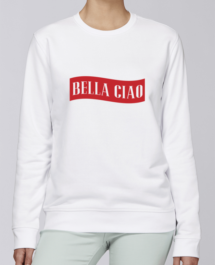 Sweat Col rond Unisexe Stanley Stella Rise BELLA CIAO par tunetoo