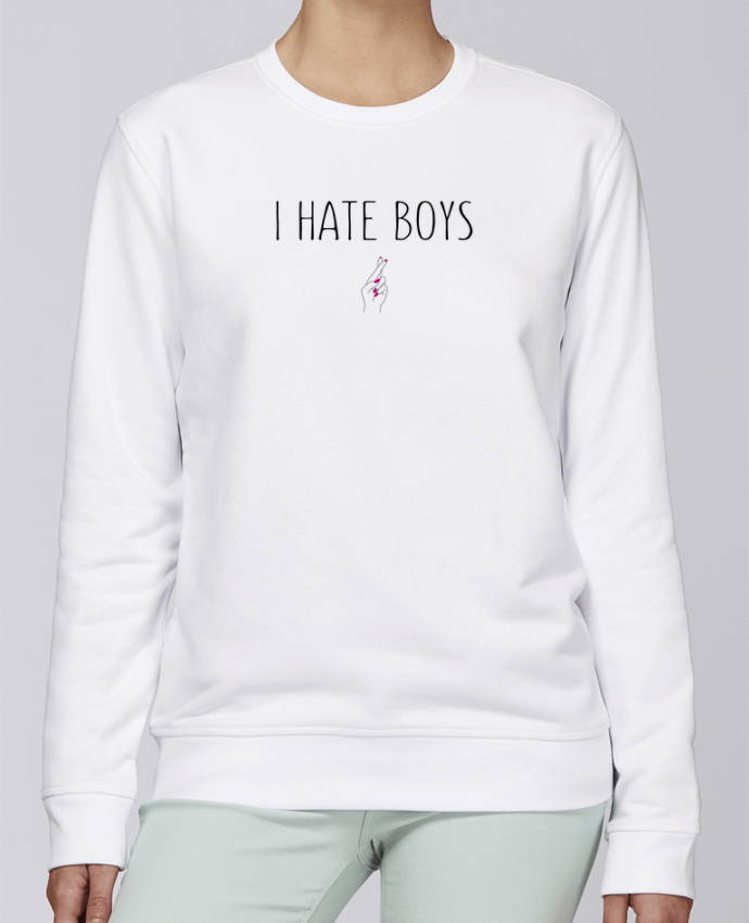 Sweat Col rond Unisexe Stanley Stella Rise I hate boys par tunetoo