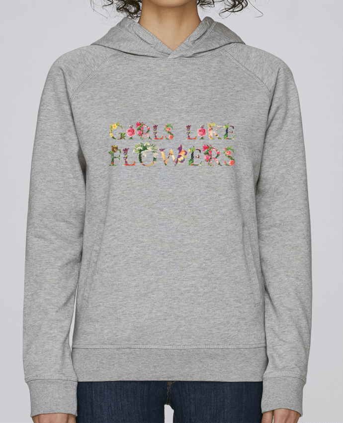Sweat Capuche Femme Stanley Base Girls like flowers par tunetoo